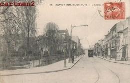 MONTREUIL-SOUS-BOIS L'AVENUE PASTEUR TRAMWAY 93 - Montreuil