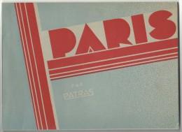 Paris Par Patras, Carnet Illustre De 12 Photos, Lieux Et Monuments,dim: 23 X 17  (bon Etat) - Luoghi