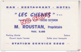 Au Plus Rapide Carte De Visite Bar Restaurant Hôtel Les Chênes Sisteron Roustan Propriétaires Station Esso - Visitekaartjes