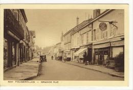 Carte Postale Ancienne Fougerolles - Grande Rue - France
