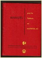 Manuel Pour La Teinture Au Naphtol As Textile Tissu Teinturerie Peralta 1954 Textile Filature - Cultural