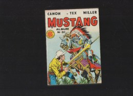 MUSTANG,album  N°31 Avec N°92,93,94 - Livres, BD, Revues