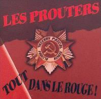 Les PROUTERS - Tout Dans Le Rouge - CD - TRAUMA SOCIAL - KONSTROY - PUNK - Punk