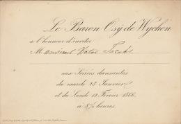 Carton D´invitation Baron Osÿ De Wychen 1866 Pour Ministre V Jacobs - Faire-part