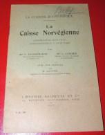 CUISINE ECONOMIQUE - La Caisse Norvégienne - Construction Sans Frais ... 1917 - Libros, Revistas, Cómics
