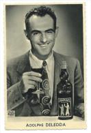 Adolphe DELEDDA (1919-2003) Cycliste Français - Publicité Pour St Raphaël Quinquina - Cycling