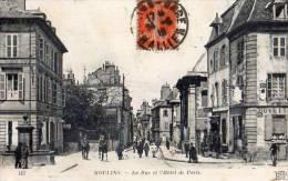 03 - MOULINS -LA RUE DE PARIS ET L'HÔTEL - Moulins