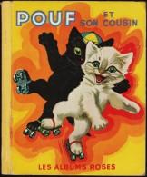 Pierre Probst - Pouf Et Son Cousin - Les Albums Roses - Hachette - ( 1953 ) . - Livres, BD, Revues