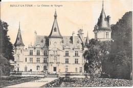SUILLY LA TOUR - 58 - Le Chateau De Vergers - ENCH2000 - - Frankrijk