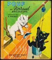 Pierre Probst - Pouf Et Noiraud Bricoleurs - Les Albums Roses - Hachette - ( 1966 ) . - Books, Magazines, Comics