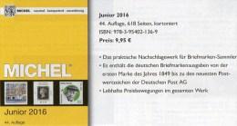 Junior MlCHEL Deutschland Briefmarken Katalog 2016 Neu 10€ D DR 3.Reich Danzig Saar Berlin SBZ DDR BRD 978-3-95402-136-9 - Historische Dokumente