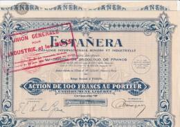 ACTION DE CENT FRANCS - ESTANERA -COMPAGNIE INTERNATIONAL MINIERE -1930 - Mines