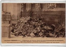 CHATEAU THIERRY - INTERIEUR DE L EGLISE - OBJETS DE CUIVRE AMASSES PAR LES ALLEMANDS - CPA - Chateau Thierry