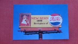 Pepsi Cola  Birth Place New Bern NC ===== =========      ===  2117 - Postcards