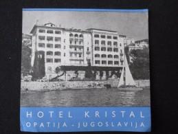 HOTEL CAMPING MOTEL PENSION SPA INN KRISTAL OPATIJA CROATIA  JUGOSLAVIA LUGGAGE LABEL ETIQUETTE AUFKLEBER DECAL STICKER - Etiquettes D'hotels