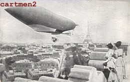 LE DIRIGEABLE MILITAIRE AU DESSUS DE PARIS BALLON EDITION MAISON BRAILLON RUE BERGER PARIS - Dirigeables