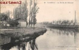CAMBRAI LE PORT DE L'ESCAUT 59 NORD - Cambrai