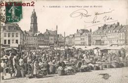 CAMBRAI LA GRAND'PLACE LE JOUR DU MARCHE 59 NORD - Cambrai