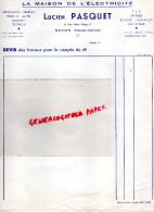 87 - NEXON - FACTURE LA MAISON DE L' ELECTRICITE -TSF-  LUCIEN PASQUET -6 RUE VICTOR HUGO - 1950 - ...