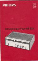 C1903 - ISTRUZIONI FILODIFFUSORE PHILIPS RB 324 Anni '70/RADIO - Telefonia