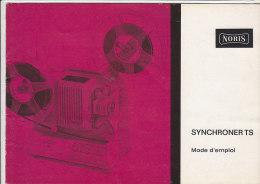 C1909 - LIBRETTI ISTRUZIONI USO PROIETTORE SUPER 8 NORIS SYNCHRONER TS Anni '60 - Film Projectors