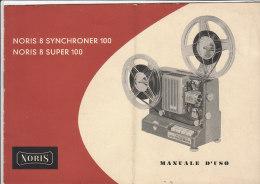 C1910 - LIBRETTO ISTRUZIONI USO PROIETTORE SUPER 8 NORIS SYNCHRONER 100 Anni '60 - Projectores