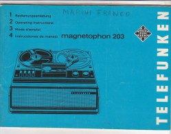 C1912 - LIBRETTO ISTRUZIONI + SCHEMI MAGNETOPHON 203 TELEFUNKEN Anni '60 - Scienze & Tecnica