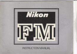 C1917 - LIBRETTO ISTRUZIONI MACCHINA FOTOGRAFICA NIKON FM - Macchine Fotografiche