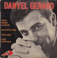 45T EP DANYEL GERARD - Altri - Francese