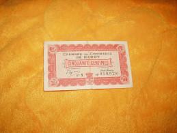 BILLET USAGE DE 50 CENTIMES CHAMBRE DE COMMERCE DE NANCY DE 1915. / SERIE X N° 010928. - Cámara De Comercio