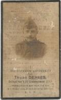 208.TRUDO DEHAES - SOLDAAT V.h. 16e LINIEREGIMENT 11 Cie - MELVEREN 1889 /GESNEUVELD 1918 Te SINT-PIETER Bij MOORSLEDE - Imágenes Religiosas
