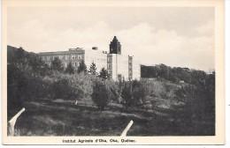 CANADA - QUEBEC - OKA - Institut Agricole - Quebec