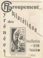 Bulletin Du Groupement Philatélique Des Pyrénée N: 110 Mars 2004 .( Voir Article Cp Arsenal De Tarbes) Ect - Frans