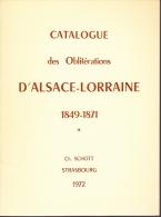 ALSACE-LORRAINE - Ch. SCHOTT - Oblitérations De 1849 à 1871 - Filatelia E Historia De Correos