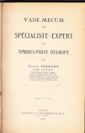 EXPERT EUROPE - F. SERRANE - Vade-Mecum Du Spécialiste Expert - Falsos Y Reproducciones
