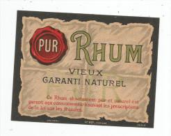 étiquette De RHUM , Pur , Vieux , Garanti Naturel - Rhum