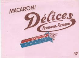 Buvard MacaroniDélices/Ferrand & Renaud /Pâtes Alimentaires/Vers 1950 - Alimentare