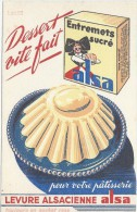 Entremets Sucré ALSA/ Levure Alsacienne Alsa/Dessert Vite Fait /EFGE/Valenciennes/Vers 1950       BUV266 - Sucreries & Gâteaux