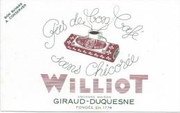 Chicoré WILLIOT/ Giraud-Duquesne /pas De Bon Café Sans Chicoré...//Vers 1955       BUV256 - Coffee & Tea