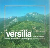 Versilia Alpi Apuane, Ancien Guide D'intinéraires Touristiques (vers 1995) - Dépliants Touristiques