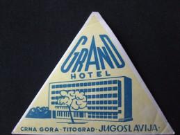 HOTEL CAMPING MOTEL SPA PENSION INN TITOGRAD MONTENEGRO JUGOSLAVIA LUGGAGE LABEL ETIQUETTE AUFKLEBER DECAL STICKER - Etiquettes D'hotels