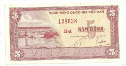 South Vietnam 5 Dong 1955 AUNC - Viêt-Nam