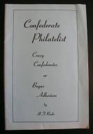 Crazy Confederates Or Bogus Adhesives - 1969 - 48 Pages  - Frais De Port 2.00 Euros - Specialized Literature