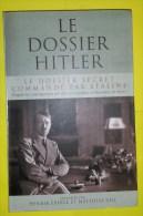 """Livre :  Le Dossier Hitler """"Le Dossier Secret Commandé Par Staline"""" - Libri"""