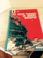 Benoit Brisefer Réed Dos Rond 1972 - Benoît Brisefer