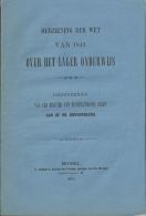 1879 / Herziening Der Wet Van 1842 Over Het Lager Onderwijs / Omzendbrief Minister Binnenlandse Zaken / 15p - Wetten & Decreten