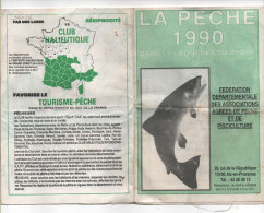 La Peche 1990 Dans Les Bouches Du Rhone ( Dépliant 8 Volets Avec Plan ) (82936) - Pêche