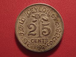 Sri Lanka - Ceylon - 25 Cents 1902 George V 6383 - Sri Lanka
