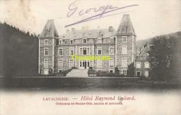 CPA LAVACHERIE HOTEL RAYMOND COLLARD CHATEAUX DE SAINTE ODE ANCIEN ET NOUVEAU - Sainte-Ode