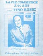 PARTITION PIANO CHANT TINO ROSSI LA VIE COMMENCE À 60 ANS BOURTAYRE 1978 - Musique & Instruments